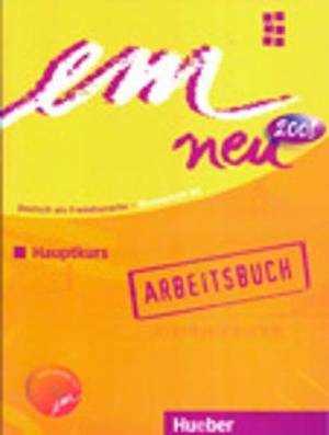 Em Neu 2008 Hauptkurs Arbeitsbuch Mit Audio-CD: Niveaustufe B2