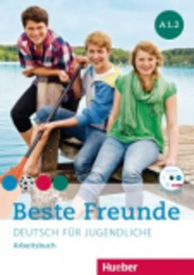 Beste Freunde: Arbeitsbuch A1.2 MIT CD-ROM