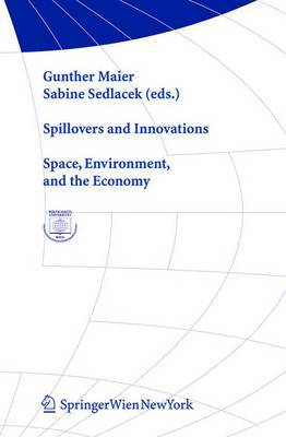 Spillovers and Innovations: Space, Environment, and the Economy