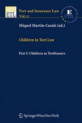 Children in Tort Law: Pt. 1: Children as Tortfeasors