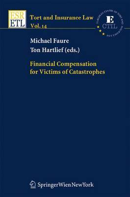 Financial Compensation for Victims of Catastrophes: A Comparative Legal Approach