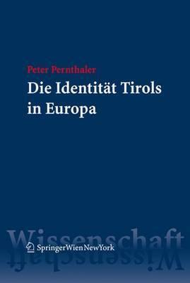Die Identiteat Tirols in Europa