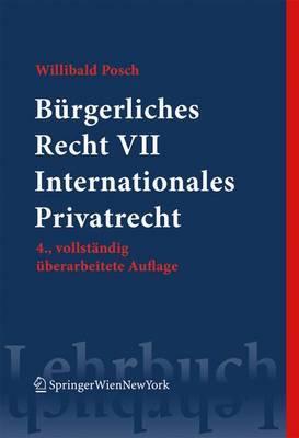 Burgerliches Recht VII. Internationales Privatrecht