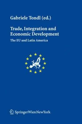 Trade, Integration and Economic Development: The EU and Latin America