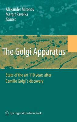 Golgi Apparatus: State of the Art 110 Years After Camillo Golgi's Discovery