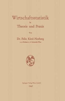 Wirtschaftsstatistik in Theorie Und Praxis