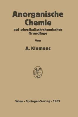 Anorganische Chemie Auf Physikalisch-Chemischer Grundlage