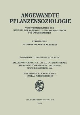 Exkursionsfuhrer Fur Die XI. Internationale Pflanzengeographische Exkursion Durch Die Ostalpen 1956