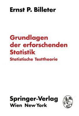 Grundlagen Der Erforschenden Statistik: Statistische Testtheorie