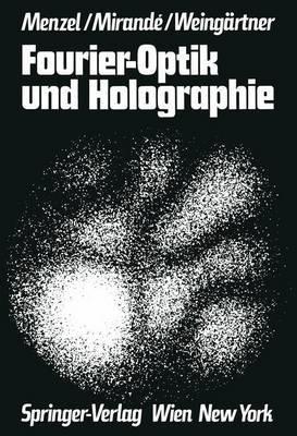 Fourier-Optik Und Holographie