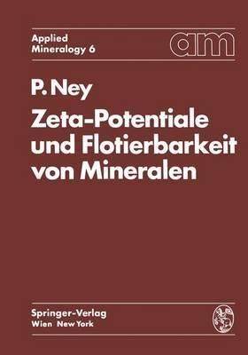 Zeta-Potentiale Und Flotierbarkeit Von Mineralen