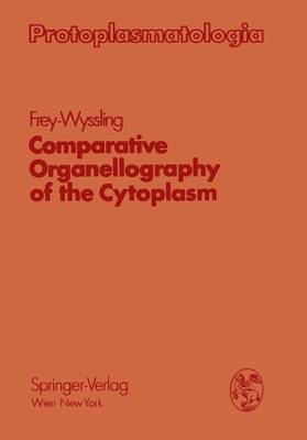 Comparative Organellography of the Cytoplasm