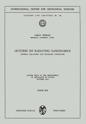 Lectures on Radiating Gasdynamics: General Equations and Boundary Conditions