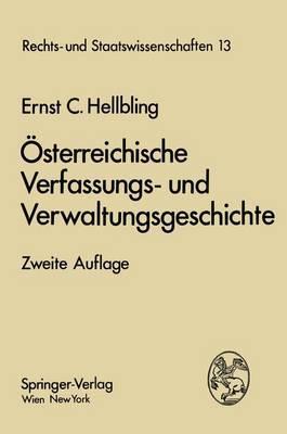 A-Sterreichische Verfassungs- Und Verwaltungsgeschichte: Ein Lehrbuch Fa1/4r Studierende