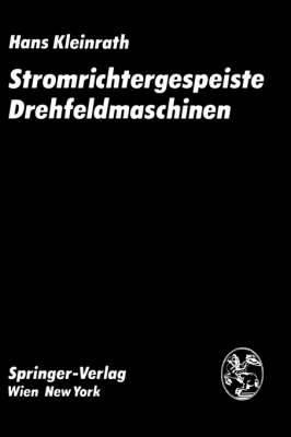 Stromrichtergespeiste Drehfeldmaschinen