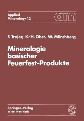Mineralogie Basischer Feuerfest-Produkte