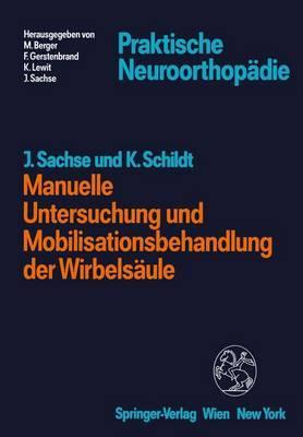 Manuelle Untersuchung Und Mobilisationsbehandlung Der Wirbelsaule
