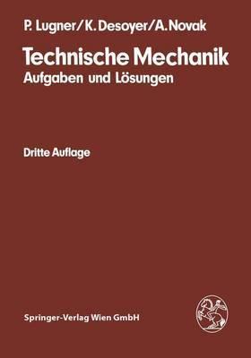 Technische Mechanik: Aufgaben Und L Sungen