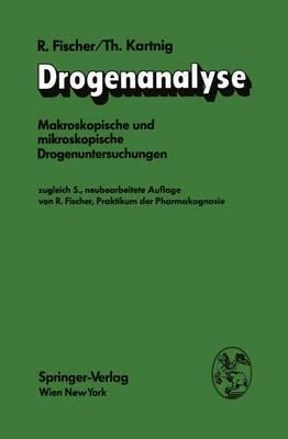 Drogenanalyse: Makroskopische Und Mikroskopische Drogenuntersuchungen
