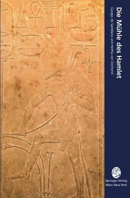 Die Ma1/4hle Des Hamlet: Ein Essay A1/4ber Mythos Und Das Gera1/4st Der Zeit