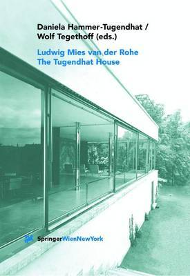 Ludwig Mies Van Der Rohe: The Tugendhat House