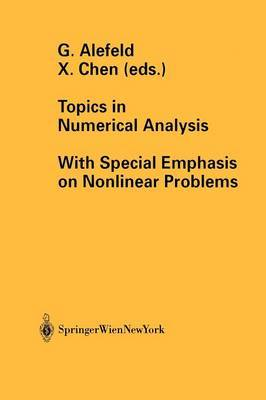 Topics in Numerical Analysis: With Special Emphasis on Nonlinear Problems