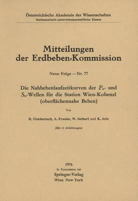 Die Nahbebenlaufzeitkurven Der PN- Und Sn-Wellen Fur Die Station Wien-Kobenzl (Oberflachennahe Beben)
