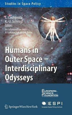 Humans in Outer Space: Interdisciplinary Odysseys