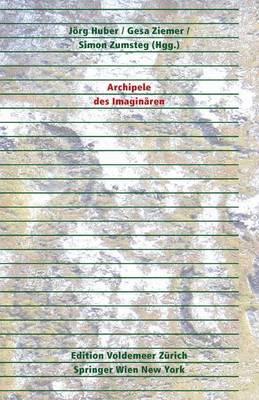 Archipele Des Imaginearen