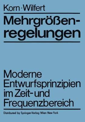 Mehrgrassenregelungen: Moderne Entwurfsprinzipien Im Zeit- Und Frequenzbereich