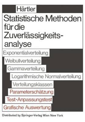 Statistische Methoden Fa1/4r Die Zuverlassigkeitsanalyse