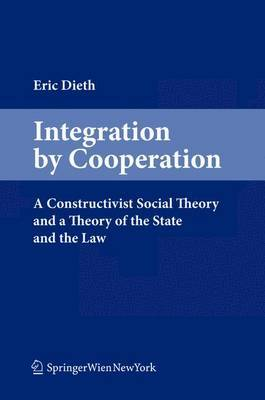 Integration by Cooperation: A New Theory of State