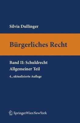 B Rgerliches Recht II. Schuldrecht. Allgemeiner Teil