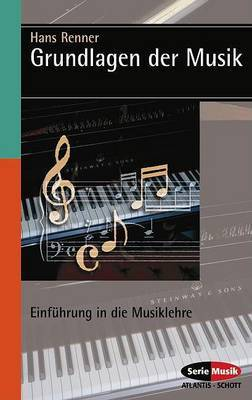 Grundlagen Der Musik: (German Text)