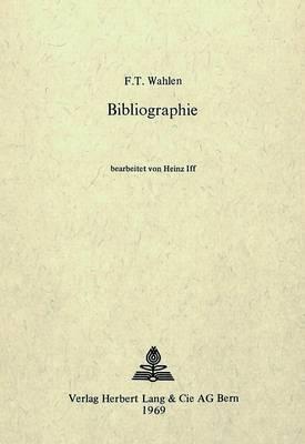 Friedrich Traugott Wahlen - Bibliographie