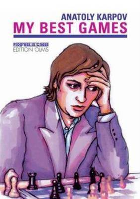 My Best Games: Volume 2: Games with Black