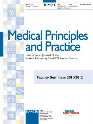 Faculty Seminars 2011/2012: Supplement Issue: Medical Principles and Practice: 2013: Vol. 22: Suppl. 1