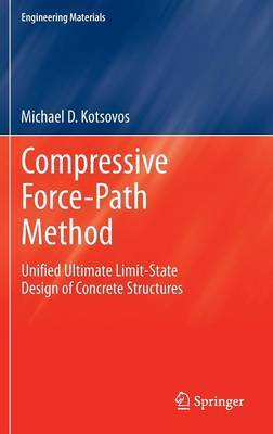 Compressive Force-Path Method: Unified Ultimate Limit-state Design of Concrete Structures