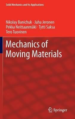 Mechanics of Moving Materials