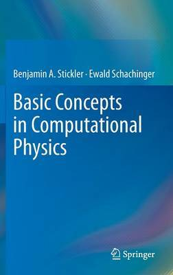 Basic Concepts in Computational Physics