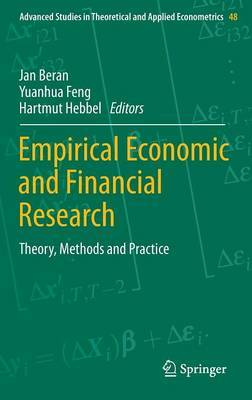 Empirical Economic and Financial Research: Theory, Methods and Practice