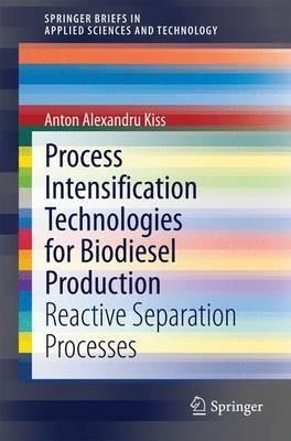Process Intensification Technologies for Biodiesel Production: Reactive Separation Processes