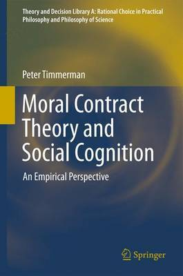 Moral Contract Theory and Social Cognition: An Empirical Perspective