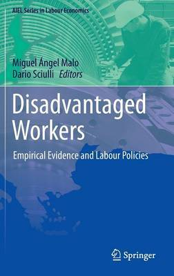 Disadvantaged Workers: Empirical Evidence and Labour Policies