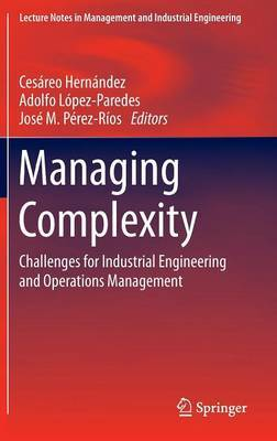 Managing Complexity: Challenges for Industrial Engineering and Operations Management