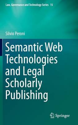 Semantic Web Technologies and Legal Scholarly Publishing