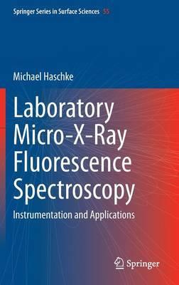 Laboratory Micro-X-Ray Fluorescence Spectroscopy: Instrumentation and Applications