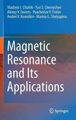 Magnetic Resonance and its Applications