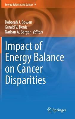 Impact of Energy Balance on Cancer Disparities