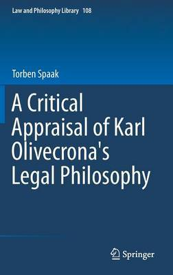 A Critical Appraisal of Karl Olivecrona's Legal Philosophy